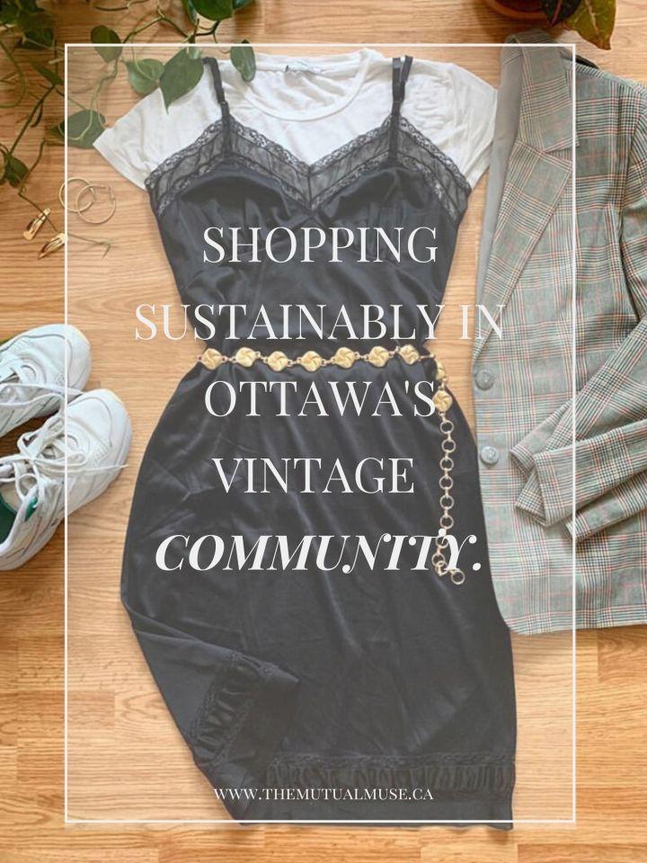 Shopping Sustainably in Ottawa's Vintage ClothingCommunity