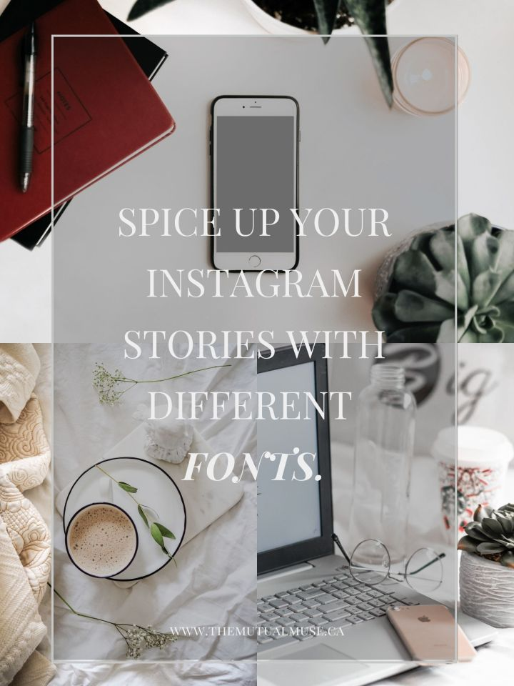 Spice up your Instagram Stories with Different Fonts